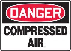 - OSHA Danger Safety Sign: Compressed Air