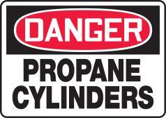 - OSHA Danger Safety Sign: Propane Cylinders