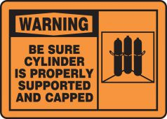 - OSHA Warning Safety Sign: Be Sure Cylinder Is Properly Supported And Capped