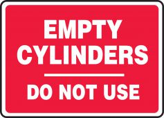 - Safety Sign: Empty Cylinders Do Not Use