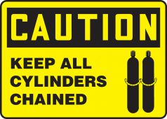 - OSHA Caution Safety Sign: Keep All Cylinders Chained