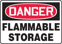 - OSHA Danger Safety Sign: Flammable Storage