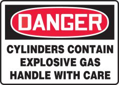 - OSHA Danger Safety Sign: Cylinders Contain Explosive Gas- Handle With Care