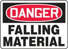 - Contractor Preferred OSHA Danger Safety Sign: Falling Material