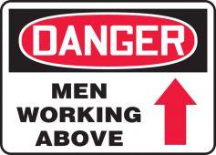 - OSHA Danger Safety Sign: Men Working Above (Up Arrow)