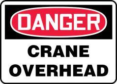 - OSHA Danger Safety Sign: Crane Overhead