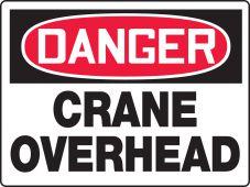 - BIGSigns™ OSHA Danger Safety Sign: Crane Overhead