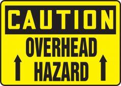 - OSHA Caution Safety Sign: Overhead Hazard