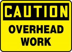 - OSHA Caution Safety Sign: Overhead Work