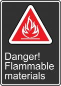- Safety Sign: Danger! Flammable Materials