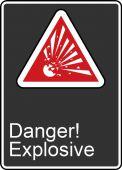 - Safety Sign: Danger! Explosive