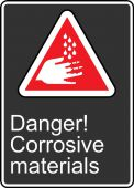 - Safety Sign: Danger! Corrosive Materials