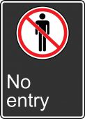 - Safety Sign: No Entry