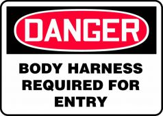 - OSHA Fall Arrest Danger Sign: Body Harness Required For Entry