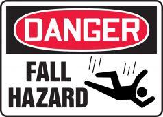 - OSHA Danger Safety Sign: Fall Hazard