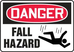 - Contractor Preferred OSHA Danger Safety Sign: Fall Hazard