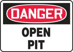 - Contractor Preferred OSHA Danger Safety Sign: Open Pit