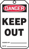 - OSHA Danger Safety Tag: Keep Out