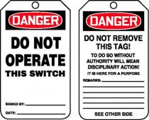 - OSHA Danger Safety Tag: Do Not Operate This Switch
