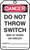 - OSHA Danger Safety Tag: Do Not Throw Switch - Men At Work On Circuit
