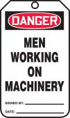 - OSHA Danger Safety Tags: Men Working On Machinery