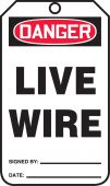 - OSHA Caution Safety Tag: Live Wire