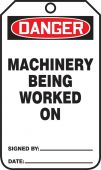 - OSHA Danger Safety Tag: Machinery Being Worked On