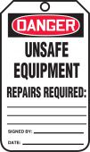 - OSHA Danger Safety Tag: Unsafe Equipment - Repairs Required