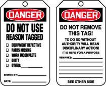 - OSHA Danger Safety Label: Do Not Use - Reason Tagged