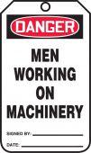 - OSHA Danger Safety Tag: Men Working On Machinery