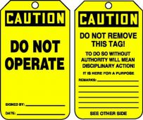 - OSHA Caution Safety Tag: Do Not Operate