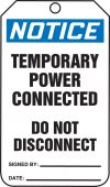 - OSHA Notice Safety Tag: Temporary Power Connected - Do Not Disconnect