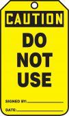 - OSHA Caution Safety Tag: Do Not Use