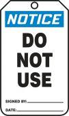 - OSHA Notice Safety Tag: Do Not Use