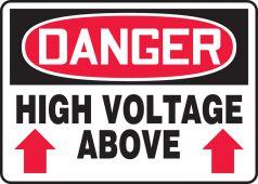 - OSHA Danger Safety Sign: High Voltage Above