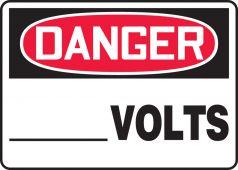 - OSHA Danger Safety Sign: __ Volts