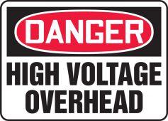 - OSHA Danger Safety Sign: High Voltage Overhead