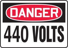 - OSHA Danger Safety Sign: 440 Volts