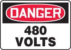- OSHA Danger Safety Sign: 480 Volts