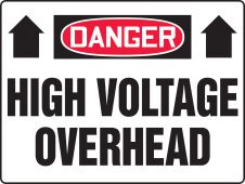 - Really BIGSigns™ OSHA Danger Safety Sign: High Voltage Overhead (Up Arrows)