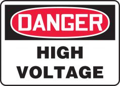 - OSHA Danger Safety Sign: High Voltage