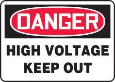 - OSHA Danger Safety Sign: High Voltage - Keep Out