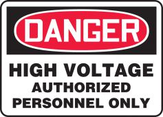 - OSHA Danger Safety Sign: High Voltage - Authorized Personnel Only