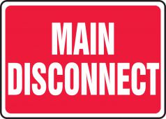 - Safety Sign: Main Disconnect