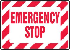 - Safety Sign: Emergency Stop