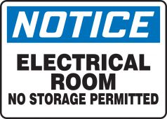 - OSHA Notice Electrical Safety Sign: Electrical Room - No Storage Permitted