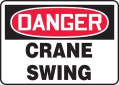 - OSHA Danger Safety Sign: Crane Swing
