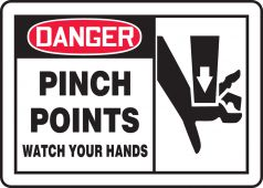- OSHA Danger Safety Sign: Pinch Point - Watch Your Hands