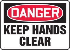 - OSHA Danger Safety Sign - Keep Hands Clear