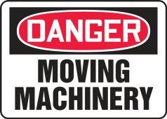 - OSHA Danger Safety Sign - Moving Machinery